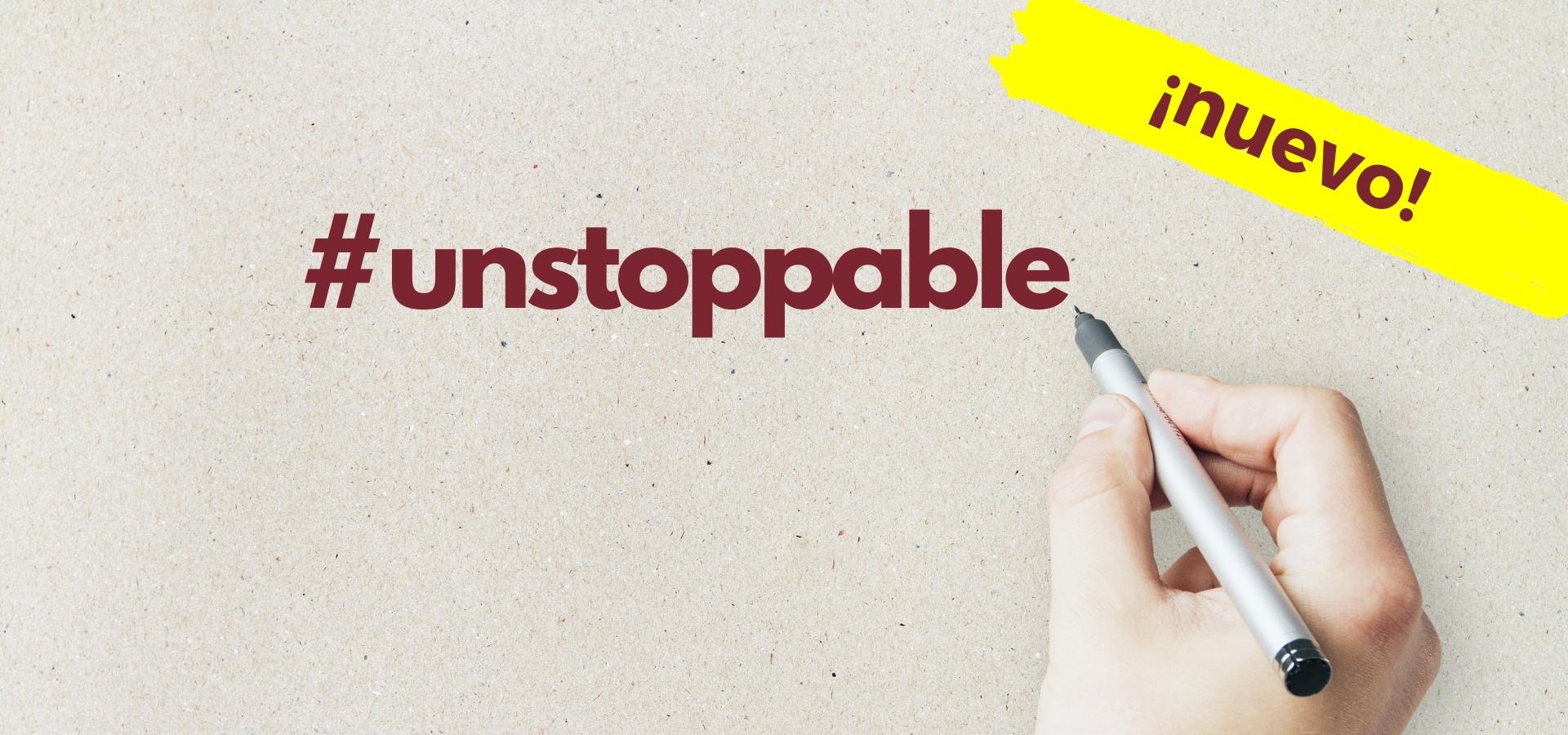#unstoppable. Motivación al cuadrado.